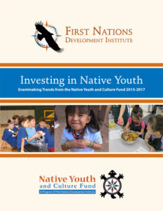 New Report Updates Grantmaking Trends under First Nations' Native Youth and Culture Fund