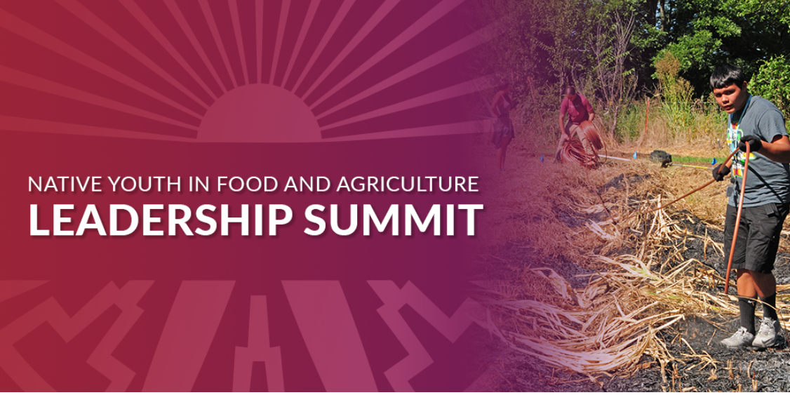 Applications Now Open for 2020 Native Youth in Food and Agriculture Leadership Summit