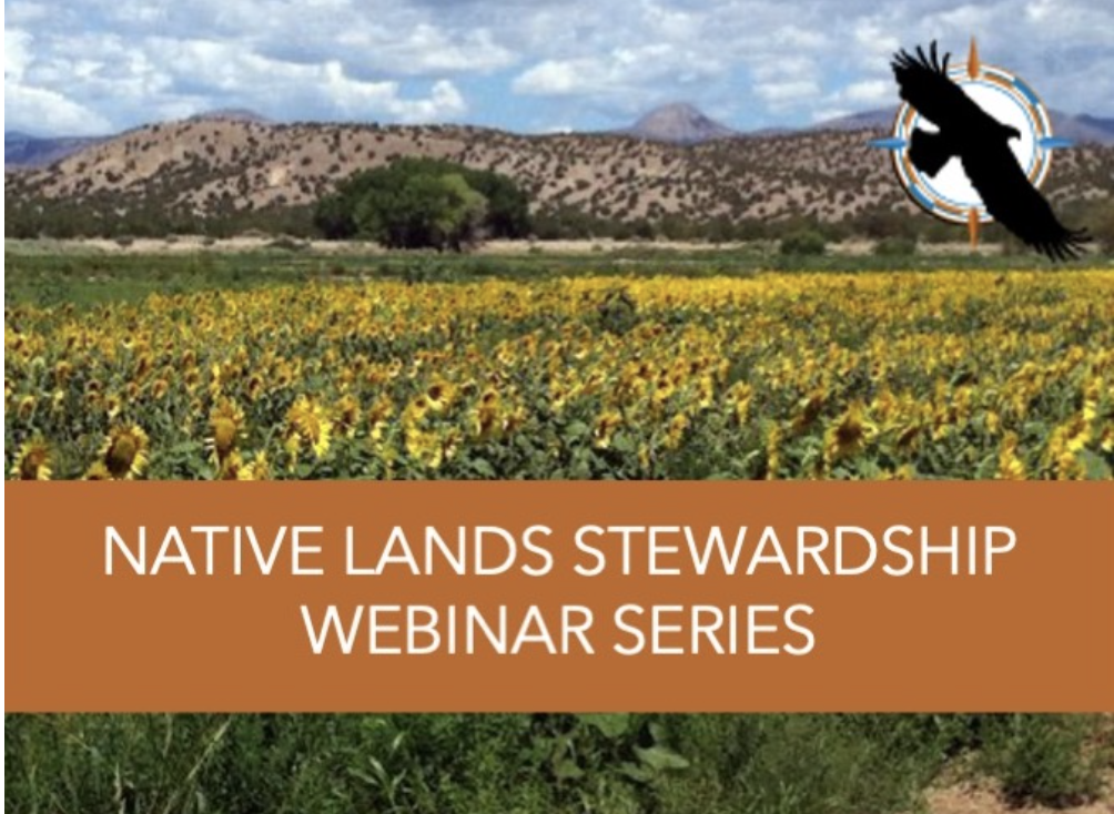 Native Land Stewardship Webinar Series